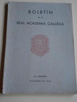Ver os detalles de:  Boletín de la Real Academia Gallega. Números 285-288. A Coruña, Diciembre 1945 (Fernández Oxea, Leandro Carré, F. Bouza-Brey, Chao Espina...)