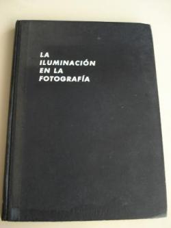 Ver os detalles de:  La iluminación en la fotografía