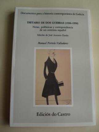 Dietario de dos guerras (1936-1950). Notas, polémicas y correspondencia de un centrista español - Ver os detalles do produto