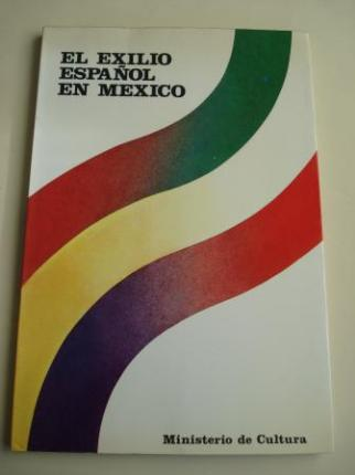 El exilio español en México. Catálogo Exposición Palacio de Velázquez del Retiro-Madrid, 1983-1984 - Ver os detalles do produto
