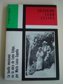 Ver os detalles de:  La huella mexicana en la obra de León Felipe