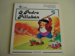 Ver os detalles de:  O Pedro Pillabán. Conto popular vasco