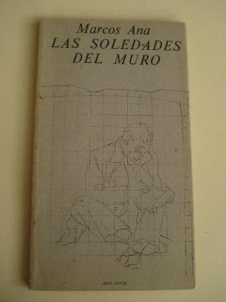 Las soledades del muro (Ilustrado por Agostín Ibarrola) - Ver os detalles do produto