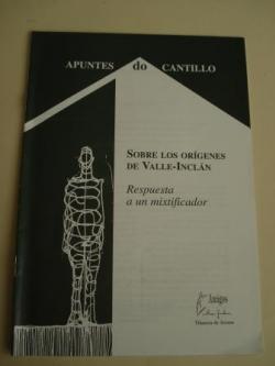 Ver os detalles de:  Sobre los orígenes de Valle-Inclán. Respuesta a un mixtifiador. Apuntes do Cantillo, nº 1. Setembro 2001. Revista Cuadrante
