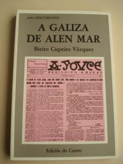 Ver os detalles de:  A Galiza de alén mar