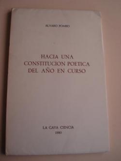 Ver os detalles de:  Hacia una constitución poética del año en curso