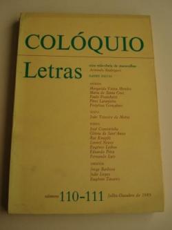 Ver os detalles de:  COLÓQUIO LETRAS. Revista bimestral. Número 110 - 111. Julho-Outubro 1989