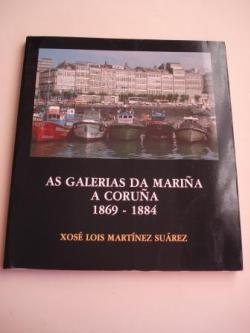 Ver os detalles de:  As galerías da Mariña. A Coruña 1869 -1884
