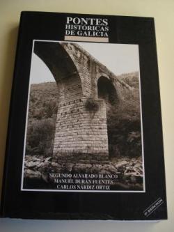 Ver os detalles de:  Pontes históricas de Galicia
