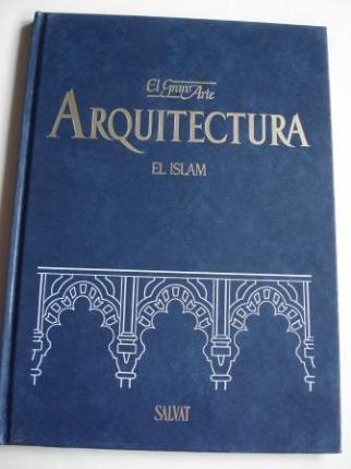 El Islam. El Gran Arte en la Arquitectura. Volumen 15 - Ver os detalles do produto
