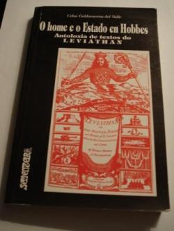 Ver os detalles de:  O home e o Estado en Hobbes. Antoloxía de textos do LEVIATHAN