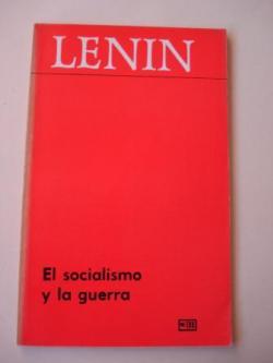 Ver os detalles de:  El socialismo y la guerra
