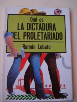 Ver os detalles de:  Qué es la dictadura del proletariado