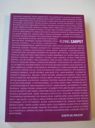 Flying Carpet. Catálogo de Arte elaborada por mulleres de todo o mundo. 165 mulleres de 25 países (Texto en galego-español-english)) - Ver os detalles do produto