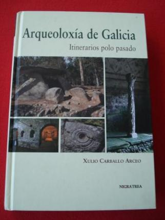 Arqueoloxía de Galicia. Itinerarios polo pasado - Ver os detalles do produto