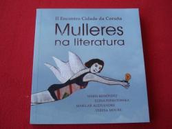 Ver os detalles de:  II Encontro Cidade da Coruña: Mulleres na literatura. María Reimónez - Elena Poniatowska - Marilar Aleixandre - Teresa Moure
