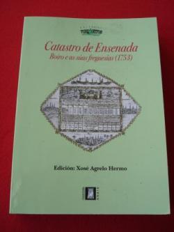 Ver os detalles de:  Catastro de Ensenada. Boiro e as súas freguesías (1753). Edición de Xosé Agrelo Hermo