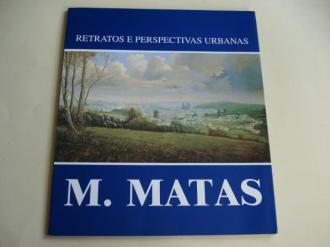 Retratos e perspectivas urbanas. M. Matas (Catálogo) - Ver os detalles do produto