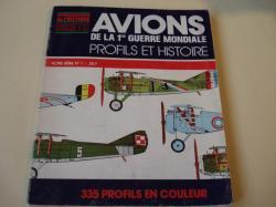Ver os detalles de:  Avions de la 1re Guerre Mondiale. Profils et histoire