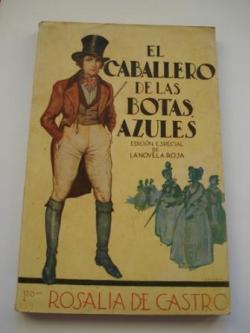 Ver os detalles de:  El caballero de las botas azules