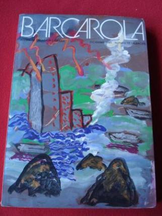 BARCAROLA. Revista trimestral de creación literaria. Diciembre 1985. Nº 19. Albacete - Ver os detalles do produto