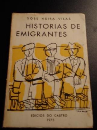 Historias de emigrantes (2ª edición) - Ver os detalles do produto