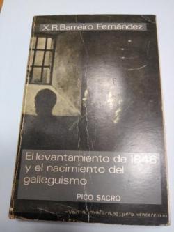 Ver os detalles de:  El levantamiento de 1846 y el nacimiento del galleguismo