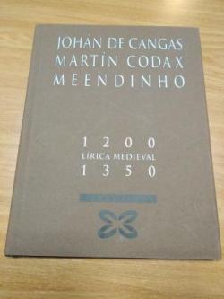 Ver os detalles de:  Johán de Cangas - Martín Codax - Meendinho 1200-1350. Lírica Medieval. Libro + CD Vozes Alfonsinas: As melodías de Martín Codax
