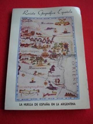 Revista geográfica Española. Nº 45. La huella de España en la Argentina - Ver os detalles do produto