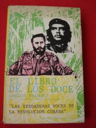 El libro de los doce `Las verdaderas voces de la revolución cubana´ - Ver os detalles do produto