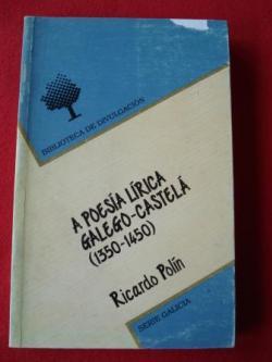 Ver os detalles de:  A poesía lírica galego-castelá (1350-1450)