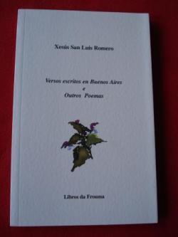 Ver os detalles de:  Versos escritos en Buenos Aires e Outros Poemas