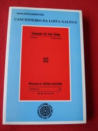 Cancioneiro Da Loita Galega (Facsímile con estudo de X. Alonso Montero) - Ver os detalles do produto