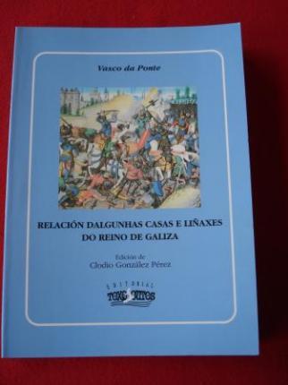 Relación dalgunhas casas e liñaxes do Reino de Galiza (Edición de Clodio González Pérez) - Ver os detalles do produto