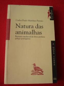 Ver os detalles de:  Natura das animalhas. Bestiario medieval da lírica profana galego-portuguesa