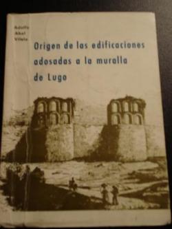 Ver os detalles de:  Origen de las edificaciones adosadas a la muralla de Lugo