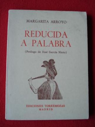 Reducida a palabra (Prólogo de José García Nieto) - Ver os detalles do produto