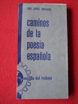 Ver os detalles de:  Caminos de la poesía española (Poetas castellanos de hoy)