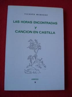 Ver os detalles de:  Las horas encontradas y Canción en Castilla