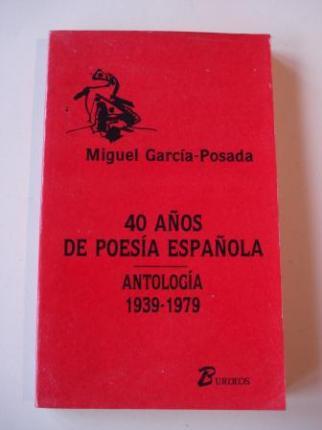 40 años de poesía española. Antología 1939-1979 - Ver os detalles do produto