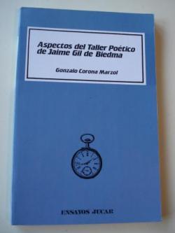 Ver os detalles de:  Aspectos del Taller Poético de Jaime Gil de Biedma