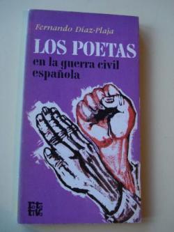 Ver os detalles de:  Los poetas en la guerra civil española