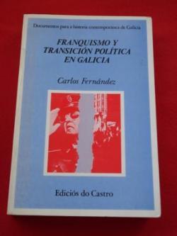 Ver os detalles de:  Franquismo y transición política en Galicia