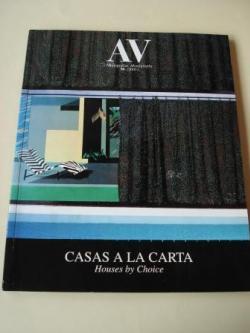 Ver os detalles de:  A & V Monografías de Arquitectura y Vivienda nº 90. Casas a la carta. Houses by Choice