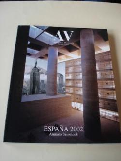 Ver os detalles de:  A & V Monografías de Arquitectura y Vivienda nº 93-94. España 2002. Anuariio. Yearbook
