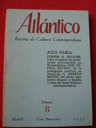 ATLÁNTICO. Revista de Cultura Contemporánea. Número 8, Diciembre-1957. Casa Americana - Madrid - Ver os detalles do produto