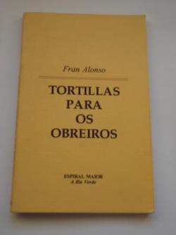 Ver os detalles de:  Tortillas para os obreiros
