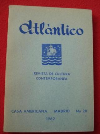 ATLÁNTICO. Revista de Cultura Contemporánea. Número 20, 1962. Casa Americana - Madrid - Ver os detalles do produto