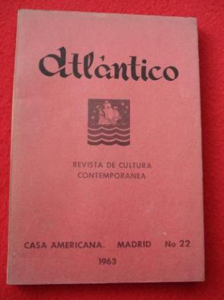ATLÁNTICO. Revista de Cultura Contemporánea. Número 22, 1963. Casa Americana - Madrid - Ver os detalles do produto