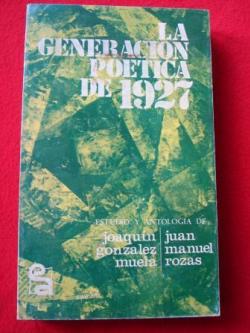Ver os detalles de:  La generación poética de 1927
